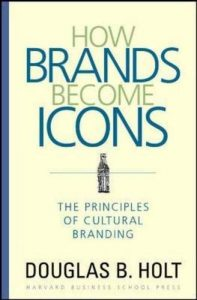 Cover of the marketing book How Brands Become Icons.